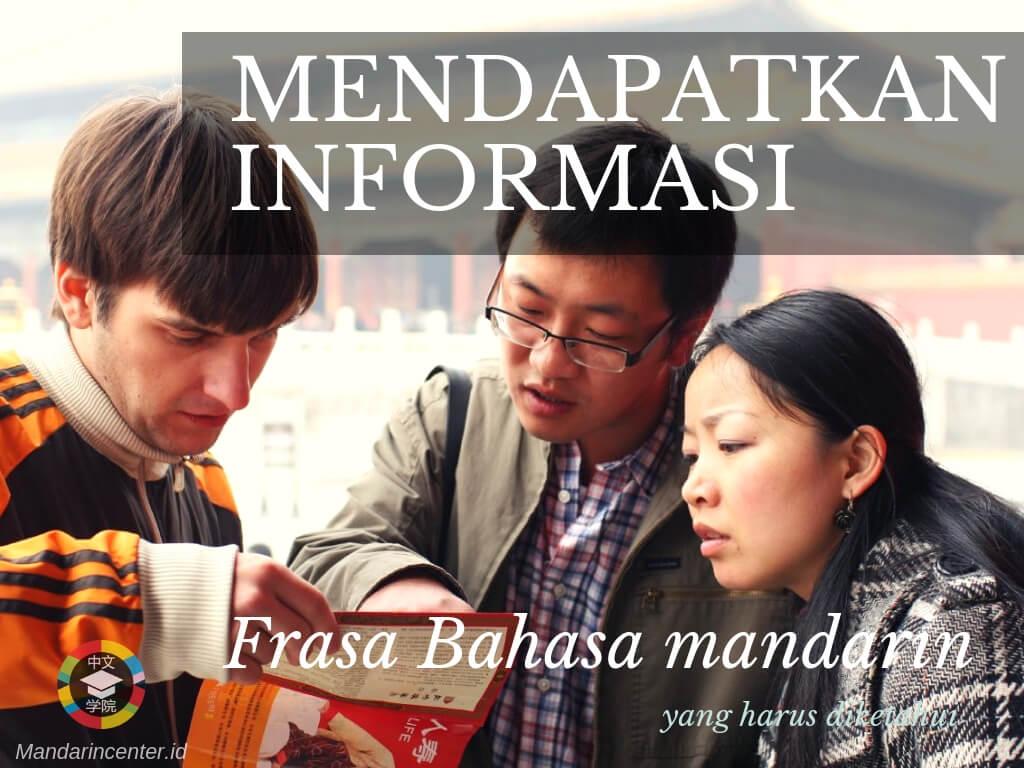 Cara Mendapatkan Informasi - Frasa atau kalimat bahasa mandarin yang harus diketahui ketika traveling
