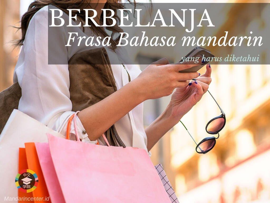 Ketika Sedang Berbelanja atau Shopping- Frasa atau kalimat bahasa mandarin yang harus diketahui ketika traveling