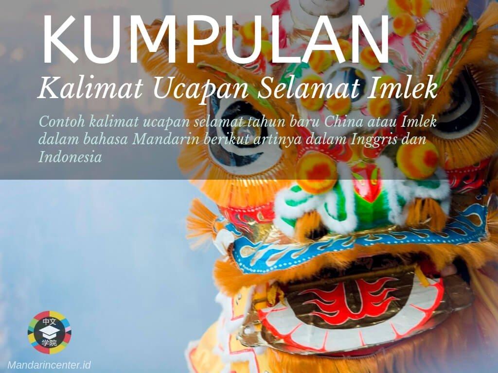 Kumpulan Kalimat Ucapan Selamat Imlek atau Tahun baru China dalam Bahasa Mandarin Berikut Artinya dalam Bahasa Inggris dan Indonesia