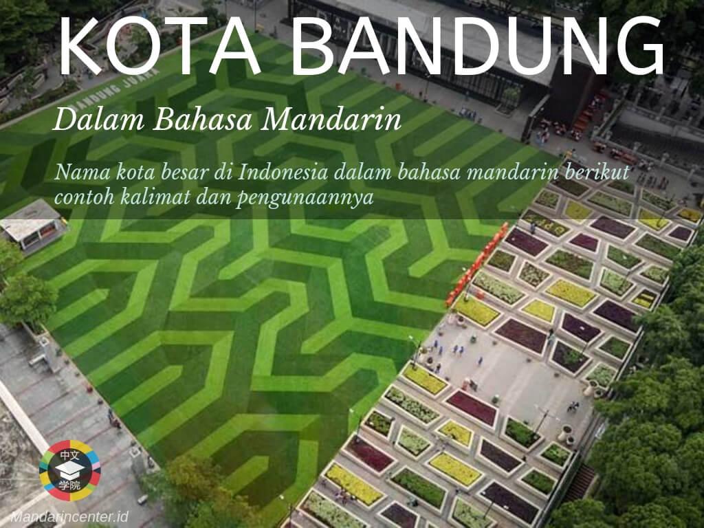 Kota Bandung Dalam Bahasa Mandarin