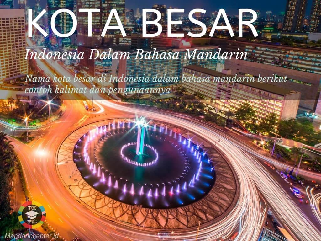 Kota Besar Di Indonesia Dalam Bahasa Mandarin